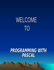 PROGRAMMING WITH PASCAL SLIDES.ppt
