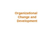Org1. Change and Development