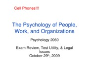 Lecture 7, Test Utility and Legal Issues, Full Slides, Oct. 29, 2009