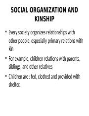 SOCIAL ORGANIZATION AND KINSHIP