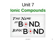 2013-ALC-Unit 7-Ionic Compounds