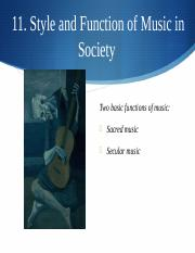 Chapter 11 Style and Function of Music in Society