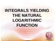 Lesson 4- Integrals Yielding Natural Logarithmic Function