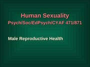 Class #6, 9:6 Male Reproductive Health