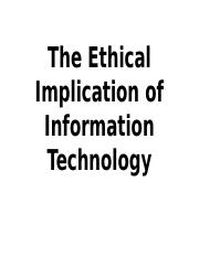 The Ethical Implication of Information Technology