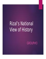 Rizals-National-View-of-History-3(edited).pptx