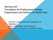 Organization and Delivery of Health Care  Healthcare Systems