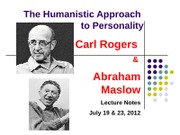 101 Summer 2012 shorter Humanistic_Rogers and Maslow