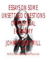 John Stuart Mill - Essays on Some Unsettled Questions.pdf