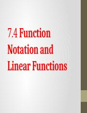 7.4 Function Notation and Linear Functions.pptx