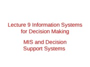 Lecture 6 Information Systems for Decision Making MIS and DSS