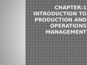 Chapter 1-Introduction to Production _ Operations Management.pptx