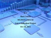 MGM335 Unit 4 IP Employee Performance M T.pptx
