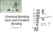 Chapter 9 Ionic and Covalent Bonding  (Lecture 17 - 18) done