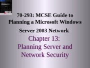 Planning A Microsoft Windows Server 2003 Network Chapter 13