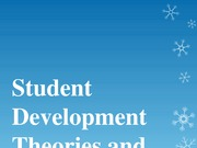 Student Development Theories and More