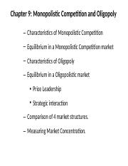 Ch. 9 Monopolistic Competition and Oligopoly Summer16.pptx