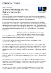 A tricky balancing act. Cost, risk and innovation