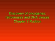 Discovery+of+oncocgenes+and+other+infectious+agents