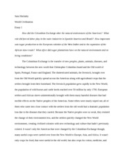 columbian exchange essay sara huckaby world civilization essay i columbian exchange essay sara huckaby world civilization essay i how did the columbian exchange alter the natural environment of the americas what