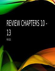 Review Chapters 10 - 13.pptx