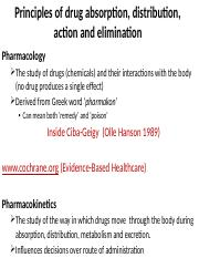 1. Principles of drug absorption, distribution,  action