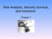 Ch 07 - Risk Analysis, Security Surveys, and Insurance