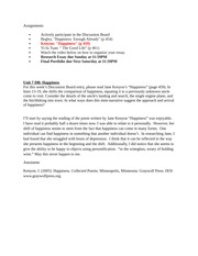 unit 4 happiness assignment Assignment template | 23 ethos for a more detailed explanation of how to teach students to avoid plagiarism and cite sources, see appendix i: using sources and avoiding plagiarism see also the rhetorical grammar for expository reading and writing unit for the module into the wild students.