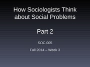 how sociologists think about social problems part 2