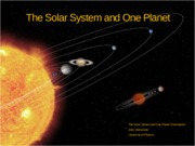 The Solar System and One Planet