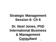 Session 6, Ch 6 Strategic Management