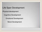 PSY101 Unit 8 chap 11  Life Span Development