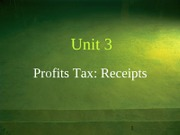 2012 Unit 3 Profits tax - Receipt - s