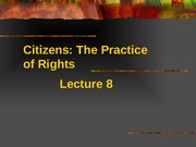 Lec 08- Practise of Rights 2015(1)