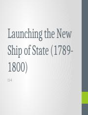 11-4 Launching the New Ship of State c.pptx