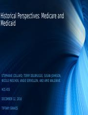 HCS 455 Historical Perspectives Medicare and Medicaid 2.pptx
