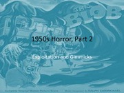 Exploration of 1950's Horror Lecture Slides