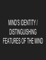 -Distinguishing Features of the Mind