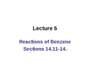 CH 2536 Lecture 05 Reactions of benzene 14.11 - 14.14