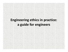 Microsoft PowerPoint - L5 - Engineering Ethics in Practice (2 Nov2014)