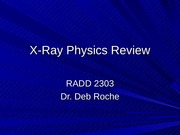ANLS 2620 X-Ray Physics Review