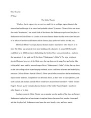 the globe theatre essay A biographical essay on paul bowles' life as pay for custom admission essay a composer games and best dissertation results writer for hire uk other study tools we.