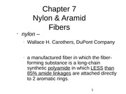 Chapter_7_-_Nylon_and_Aramid_Fibers_-_Fall_2011-_Student_Version