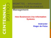 Class 2 - How Businesses Use Information Systems f13