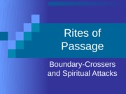 Lecture 9 - Rites of Passage - Intro (Erin Collopy's Copy)