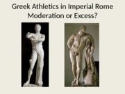 Classics 2300 Lecture 32 Greek Athletics in Imperial Rome