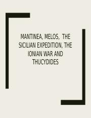 Lecture 13-Mantinea, Melos, the Sicilian Expedition, the Ionian War and Thucydides (February 21)
