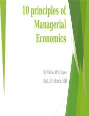 Presentation on 10 principles of Managerial Economics by Ruhin Afrin Joyee