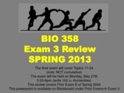 BIO 358 Review for Final 2013