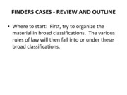 Class 7 pt.2 -FINDERS CASES - REVIEW AND OUTLINE-Paben